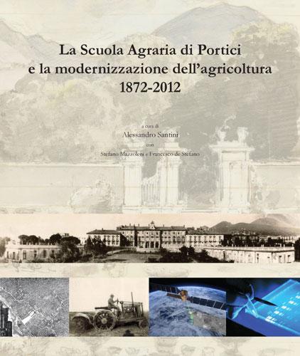La-Scuola-Agraria-di-Portici-e-la-modernizzazione-dell-agricoltura-1872-2012