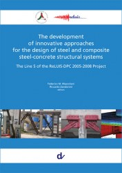 The-development-of-innovative-approaches-for-the-design-of-steel-and-composite-steel-concrete-structural-systems